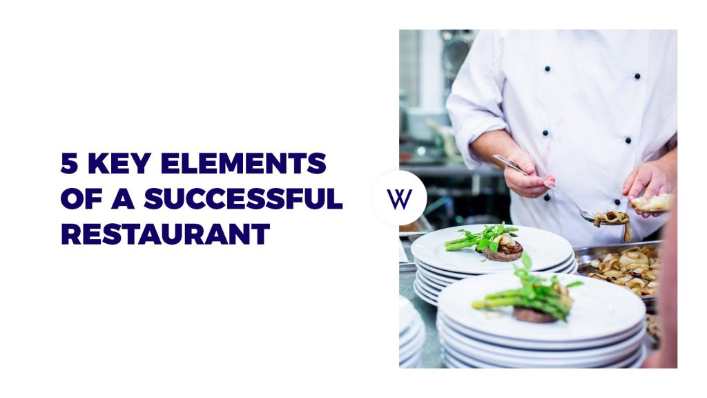 5 Key Elements of a Successful Restaurant